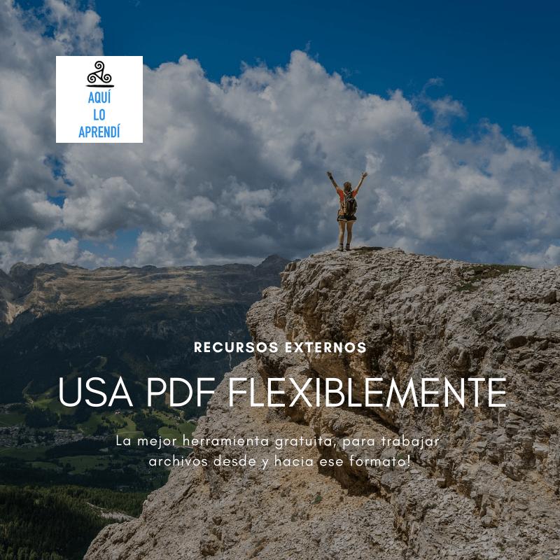 Usa flexiblemente el formato PDF