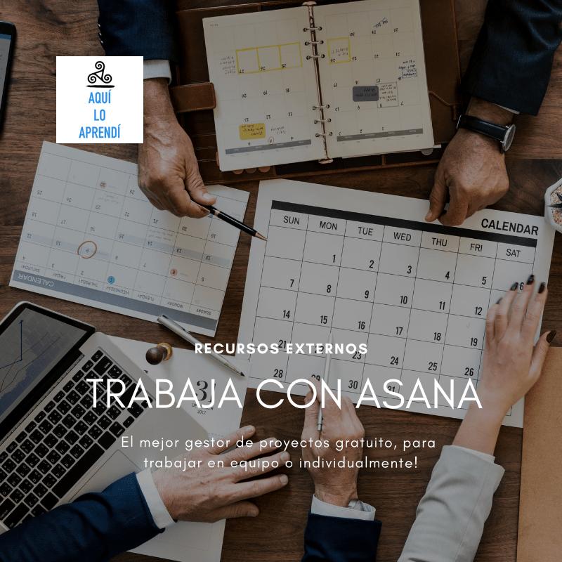 Planifica y Gestiona tu trabajo con Asana