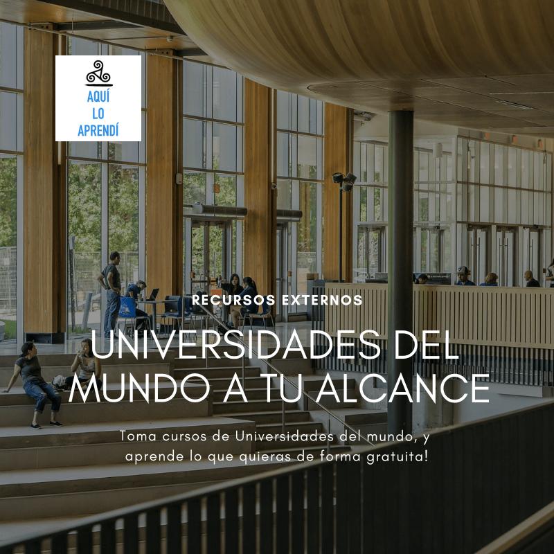 Aprende de la Universidades del mundo