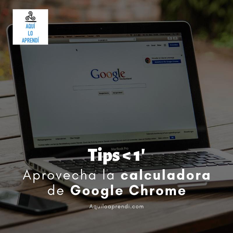 Aprovecha la Calculadora de Google Chrome!