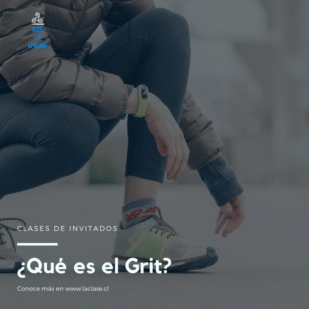 La Clase – ¿Qué es el Grit?