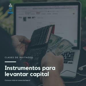 La Clase – Instrumentos para levantar capital