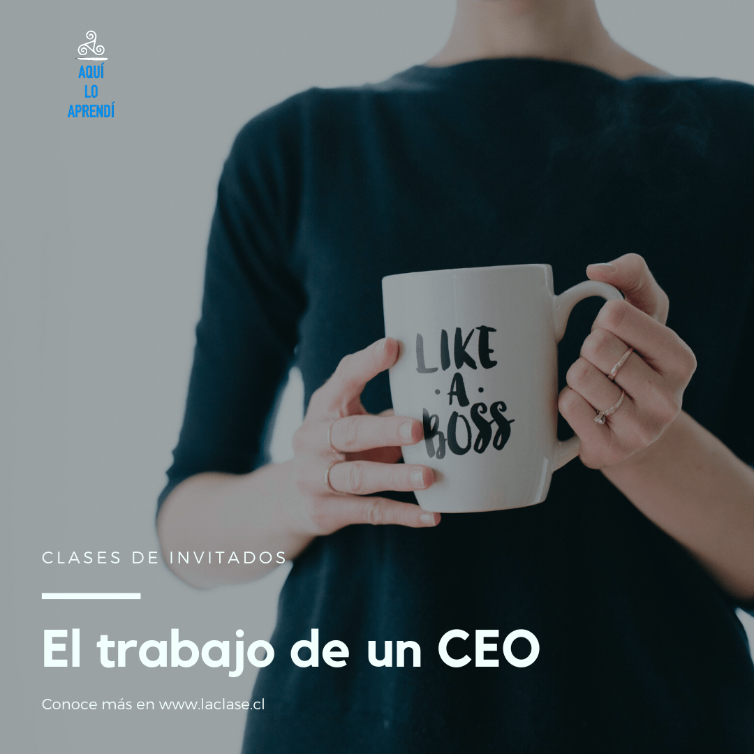 La Clase – El trabajo del CEO