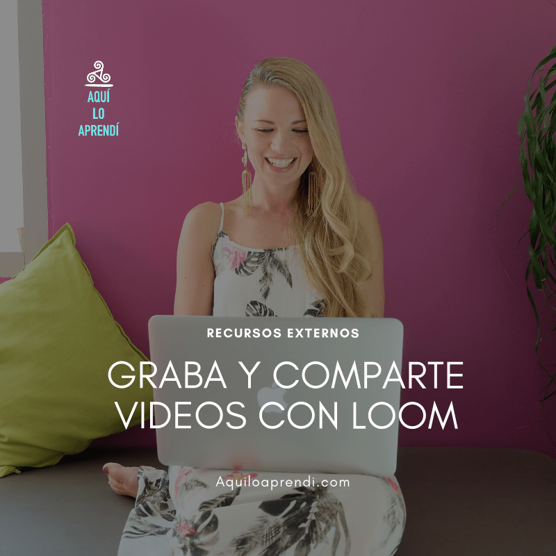 Loom: Graba y comparte video fácilmente